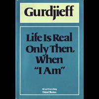 Gurdjieff essays and reflections